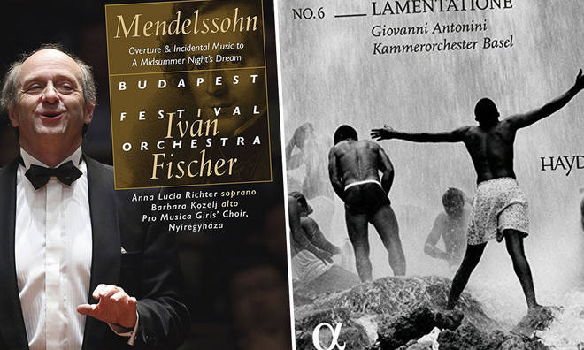 New releases: Ivan Fischer & the Budapest Festival Orchestra - Mendelssohn, Giovanni Antonini & Kammerorchester Basel - Haydn: Lamentatione
