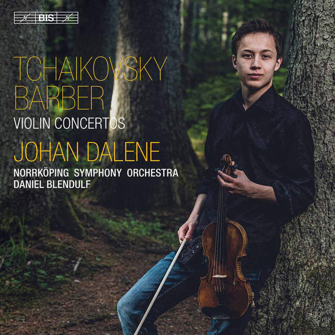Tchaikovsky and Barber Violin Concertos – Johan Dalene