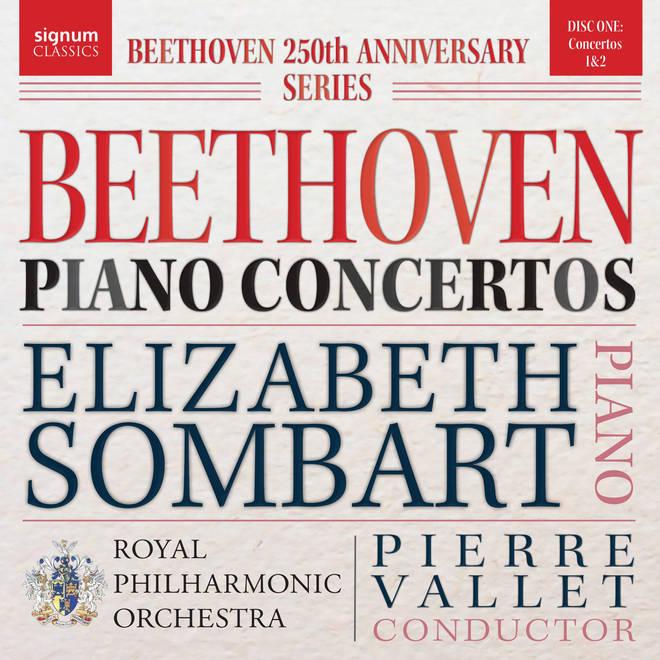 Beethoven Piano Concertos Nos. 1 & 2 by Elizabeth Sombart