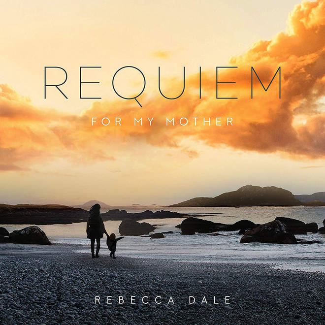 Rebecca Dale - Requiem for my Mother
