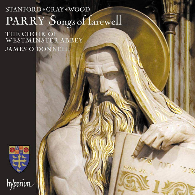 Parry: Songs of farewell & works by Stanford, Gray & Wood