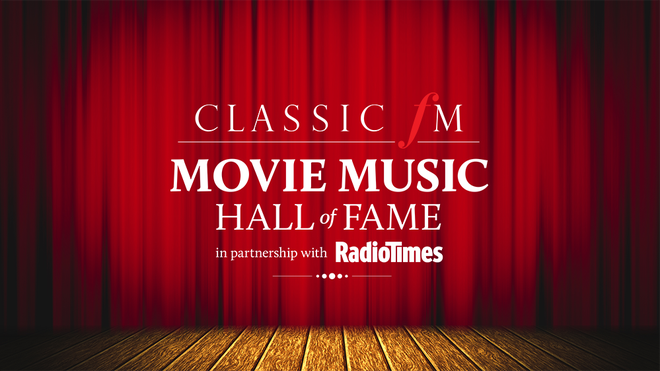 Vote in The Classic FM Movie Music Hall of Fame 2020