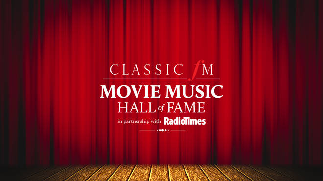The Classic FM Movie Music Hall of Fame in partnership with Radio Times