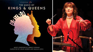 Music of Kings & Queens, featuring music by Debbie Wiseman, and narration by Helen Mirren and Damien Lewis