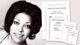 Meet Dorothy Rudd Moore, the composer who studied with Nadia Boulanger and established the Society of Black Composers