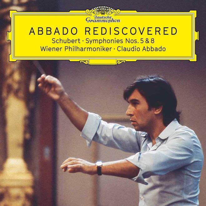 Abbado Rediscovered Schubert: Symphonies Nos. 5 & 8