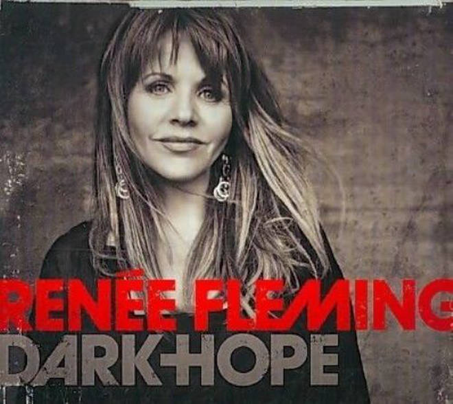 Dark Hope – Renée Fleming