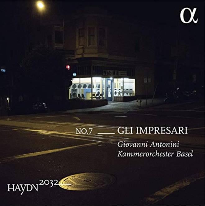 Haydn 2032 Vol. 7: Gli impresari – Giovanni Antonini & Kammerorchester Basel