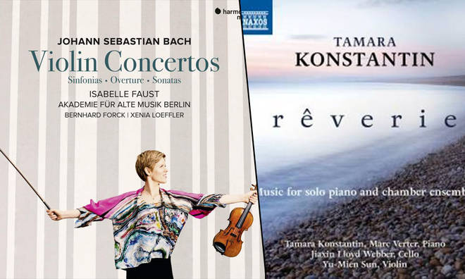 New Releases: Bach Violin Concertos – Isabelle Faust; Rêverie – Tamara Konstantin