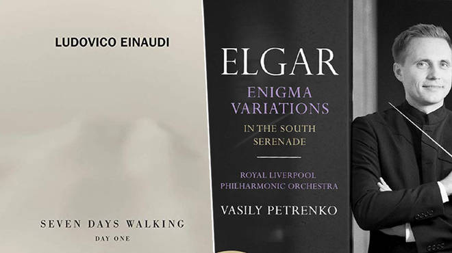 New Releases: Seven Days Walking: Day One – Ludovico Einaudi; Elgar: Enigma Variations – Vasily Petrenko & Royal Liverpool Philharmonic Orchestra
