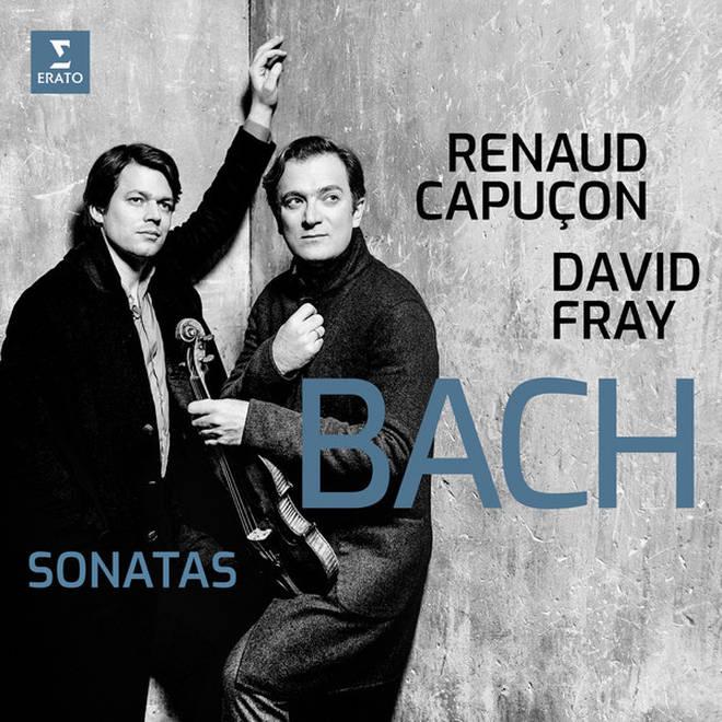 Bach: Sonatas – Renaud Capuçon & David Fray