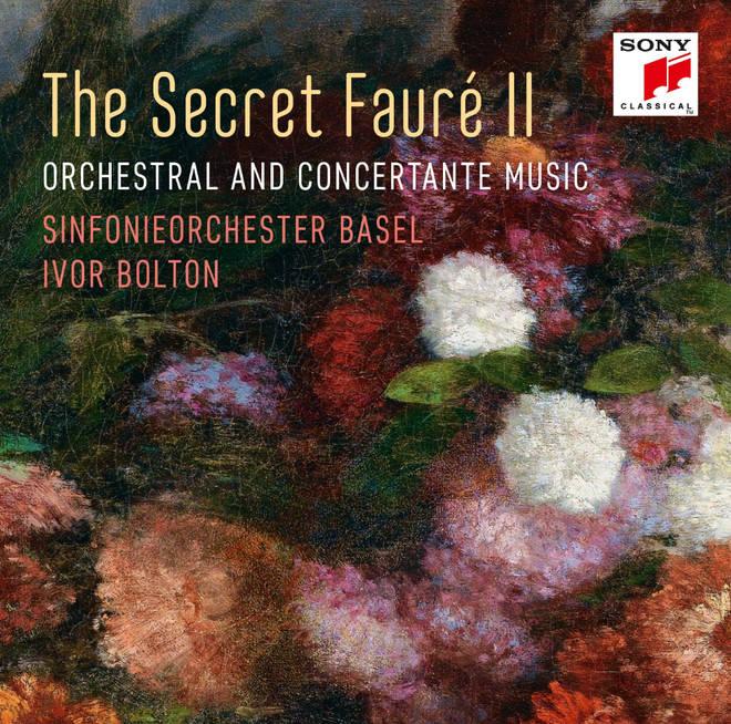 The Secret Fauré II – Sinfonieorchester Basel & Ivor Bolton