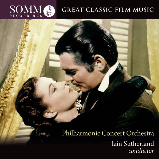Great Classic Film Music – Iain Sutherland & Philharmonic Concert Orchestra