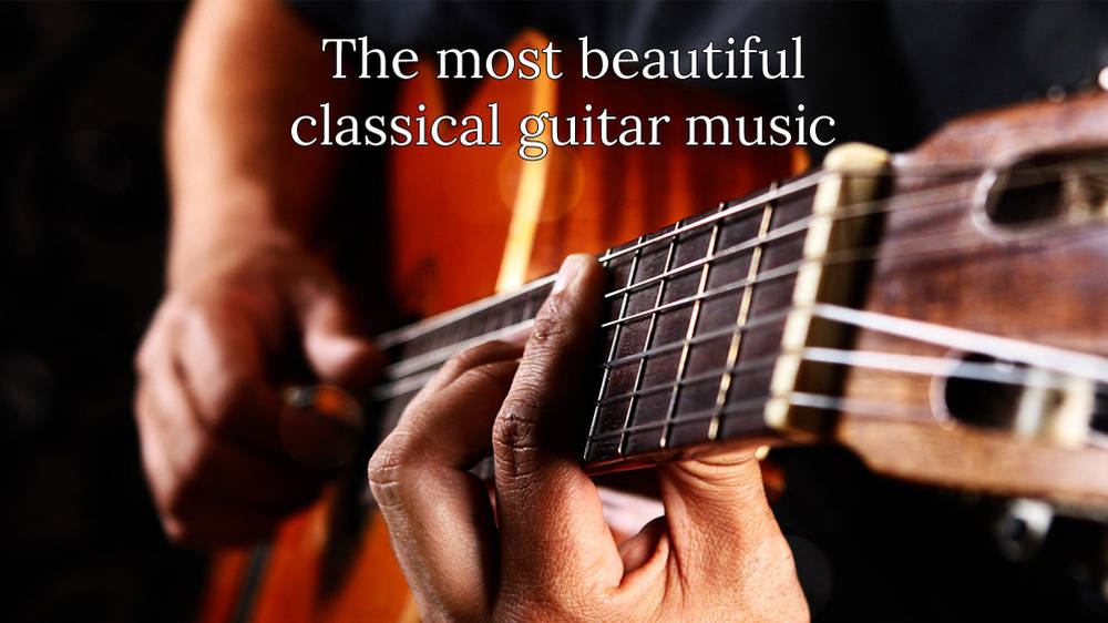 10 Beautiful Pieces Of Classical Music For Guitar Classic Fm