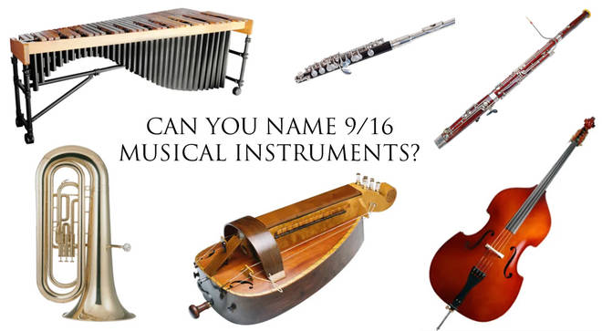 Can you name 9/16 instruments?