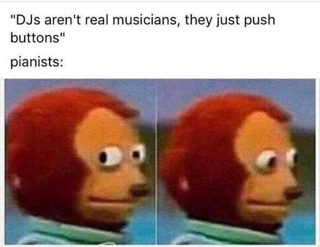 DJs aren't real musicians