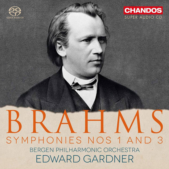 Brahms Symphonies No. 1 and 3
