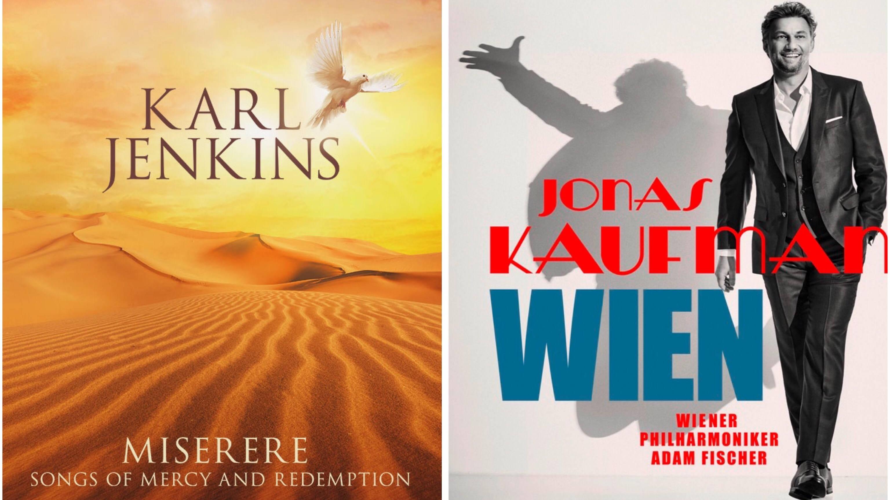 New Releases: Miserere – Karl Jenkins; Wien – Jonas Kaufmann