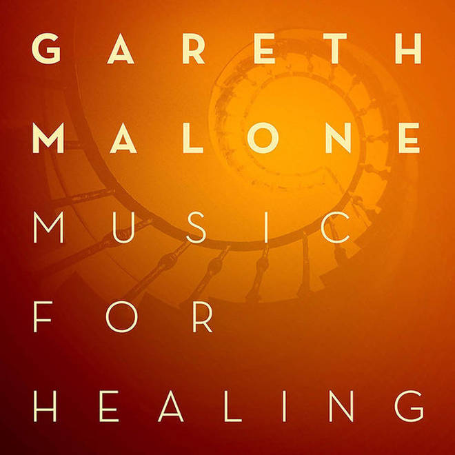 Music for Healing by Gareth Malone