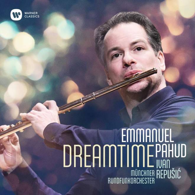 Dreamtime –Emmanuel Pahud (Warner Classics)